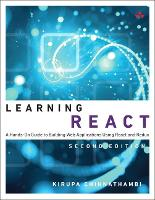 Learning React: A Hands-On Guide to...