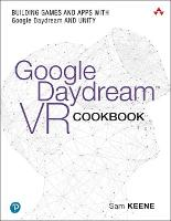 Google Daydream VR Cookbook: Building...