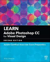Learn Adobe Photoshop CC for Visual...
