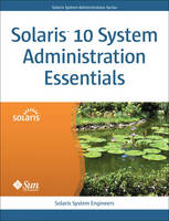 Solaris 10 System Administration...