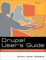 Drupal User's Guide: Building and...