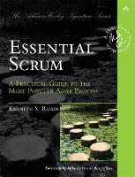 Essential Scrum: A Practical Guide to...