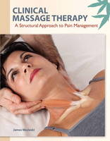 Clinical Massage Therapy: A ...