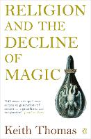 Religion and the Decline of Magic:...