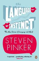The Language Instinct: How the Mind...