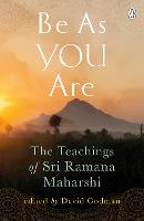 Be as You are: The Teachings of Sri...