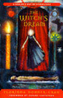The Witch's Dream: A Healer's Way of...