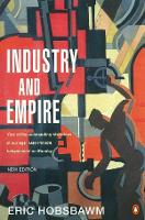Industry and Empire: From 1750 to the...