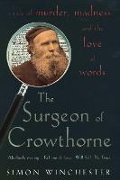 The Surgeon of Crowthorne: A Tale of...