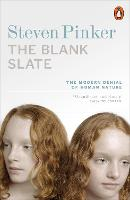 The Blank Slate: The Modern Denial of...