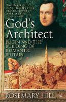 God's Architect: Pugin and the...