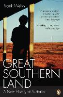 Great Southern Land: A New History of...