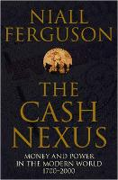 The Cash Nexus: Money and Politics in...