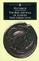 The Rise and Fall of Athens: Nine...