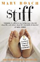 Stiff: The Curious Lives of Human...