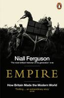 Empire: How Britain Made the Modern...