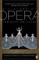 A History of Opera: The Last Four...