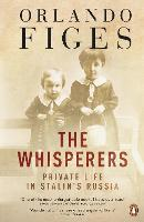 The Whisperers: Private Life in...