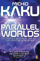 Parallel Worlds: The Science of...