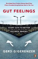 Gut Feelings: Short Cuts to Better...