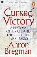 Cursed Victory: A History of Israel...