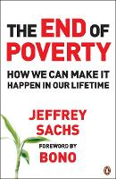 The End of Poverty: How We Can Make ...