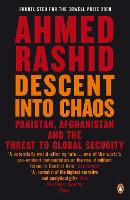Descent into Chaos: Pakistan,...