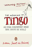 The Meaning of Tingo: And Other...