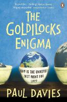 The Goldilocks Enigma: Why is the...