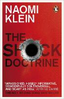 The Shock Doctrine: The Rise of...