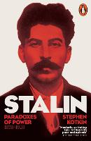 Stalin: v. 1: Paradoxes of Power,...