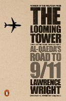 The Looming Tower: Al Qaeda's Road to...
