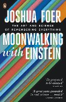 Moonwalking with Einstein: The Art ...