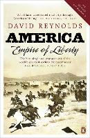 America, Empire of Liberty: A New...