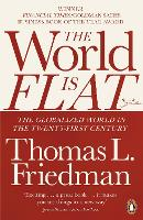 The World is Flat: The Globalized...
