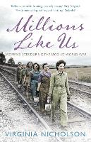 Millions Like Us: Women's Lives in ...