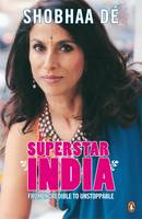 Superstar India: From Incredible to...