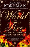 A World on Fire: An Epic History of...