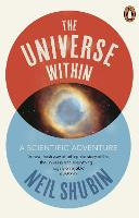 The Universe Within: A Scientific...