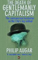 The Death of Gentlemanly Capitalism:...