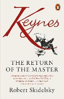 Keynes: The Return of the Master