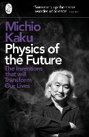Physics of the Future: The Inventions...