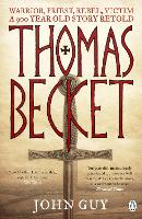 Thomas Becket: Warrior, Priest, ...