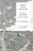 Dreams of the Good Life: The Life of...