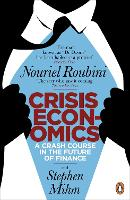 Crisis Economics: A Crash Course in...