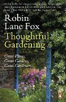 Thoughtful Gardening: Great Plants,...