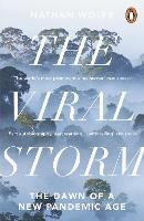 The Viral Storm: The Dawn of a New...
