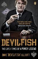 Devilfish: The Life & Times of a ...