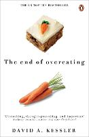 The End of Overeating: Taking Control...