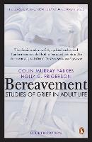 Bereavement: Studies of Grief in ...